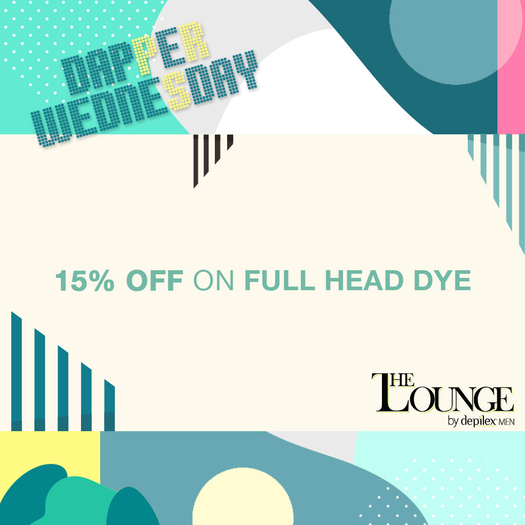 Dapper Wednesday 15% OFF on Full Head Dye